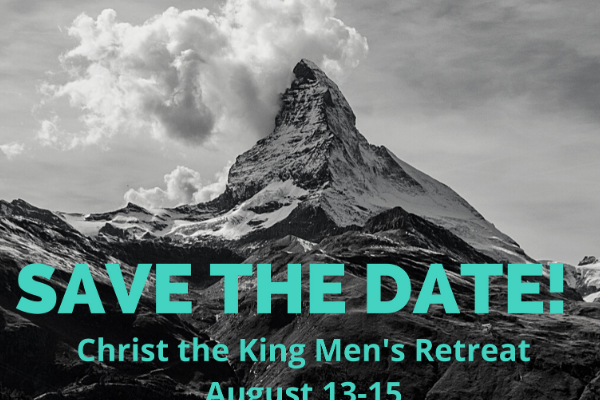 Mens Retreat 2021--Save the Date